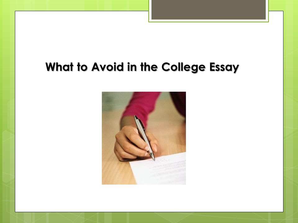 What To Avoid In The College Essay The Clich I Spent Choose One   What To Avoid In The College Essay Best Essays In English also Example Of Essay Writing In English Analysis Essay Thesis Example