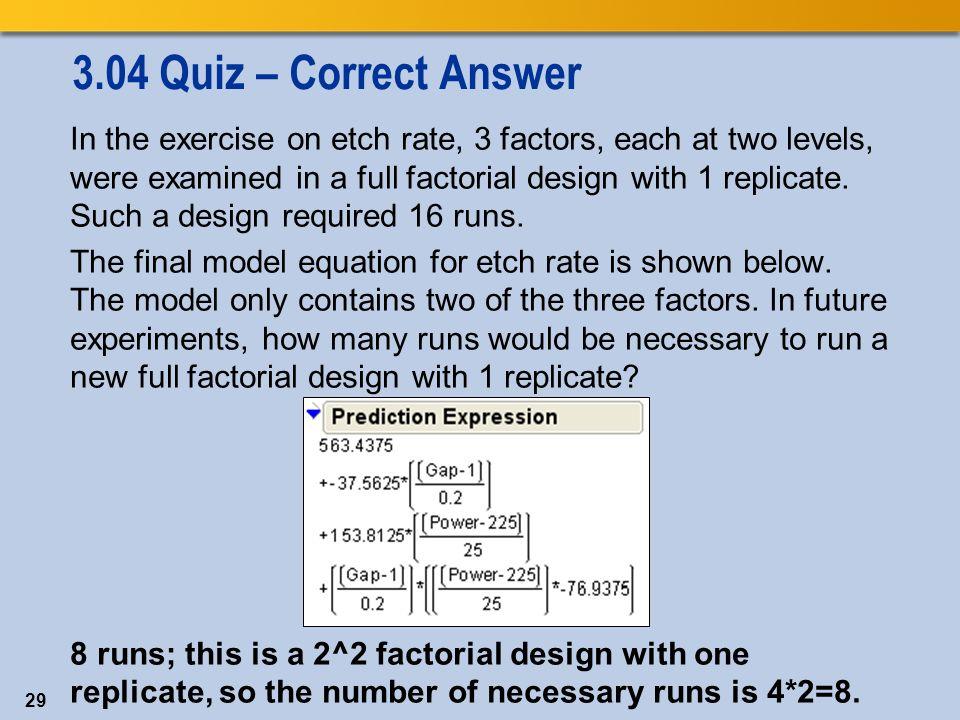 1 Chapter 3: Screening Designs 3 1 Fractional Factorial