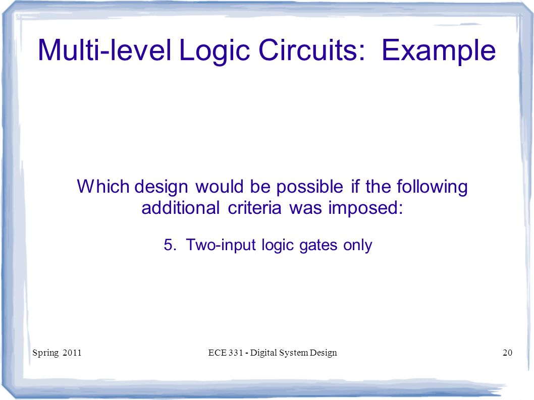 Ece 331 Digital System Design Nand And Nor Circuits Multi Level Logic Gates Circuit Spring 2011ece Design20 Example Which Would Be