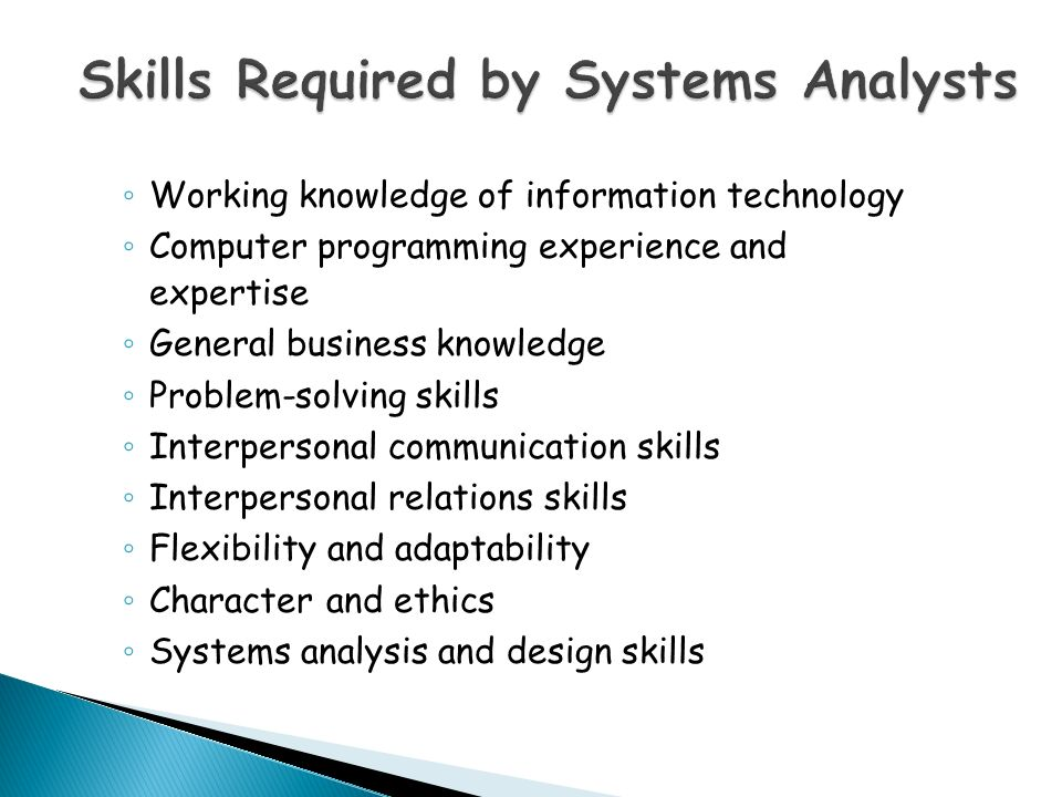 Systems Analysts Are The Key Individuals In The Systems Development Process A Systems Analyst Studies The Problems And Needs Of An Organization To Ppt Download