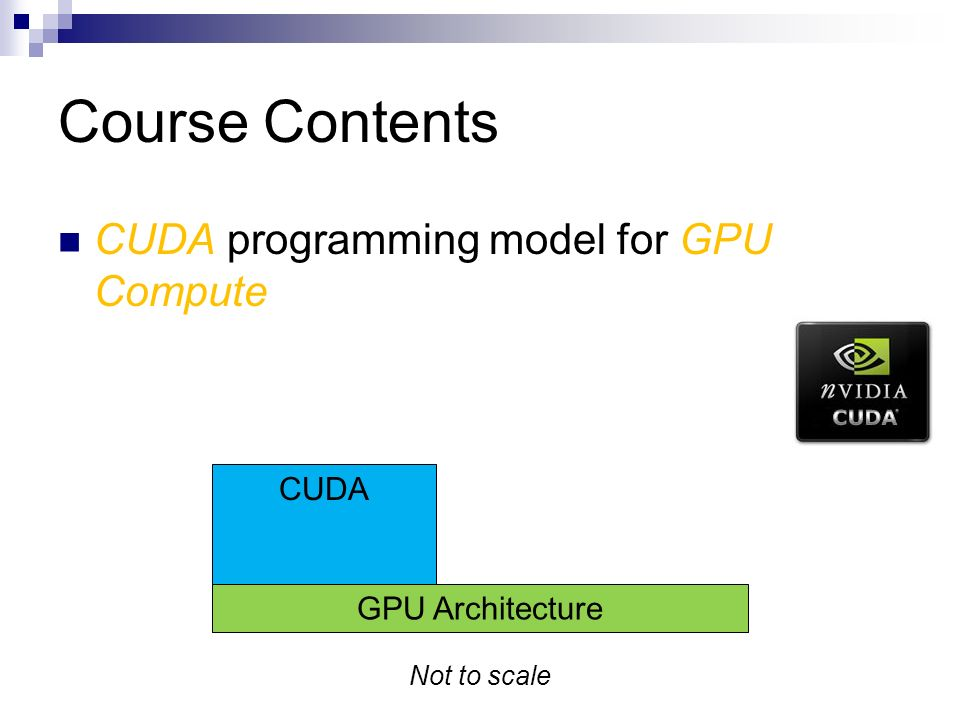 GPU Programming and Architecture: Course Overview Patrick