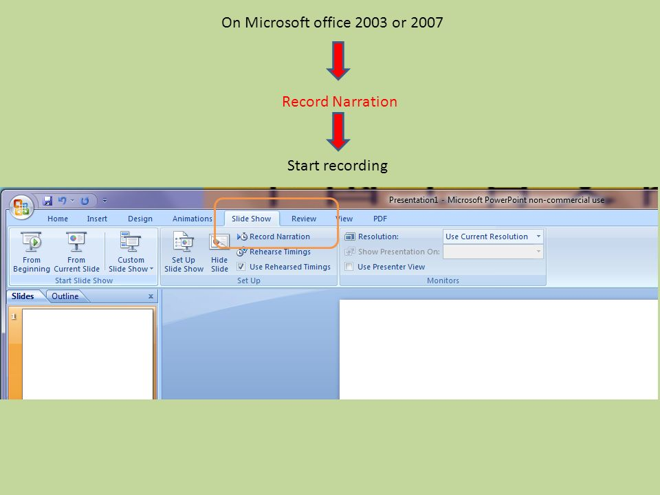On Microsoft office 2003 or 2007 Record Narration Start recording