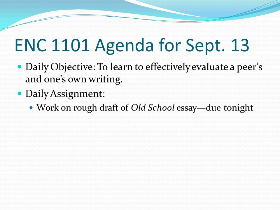ENC 1101 Agenda for Sept.