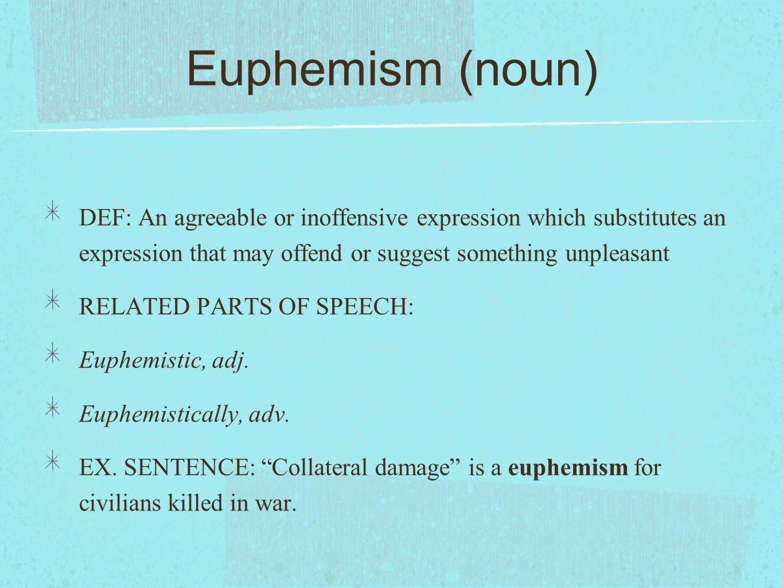 Euphemism examples sentences figure of speech ―.