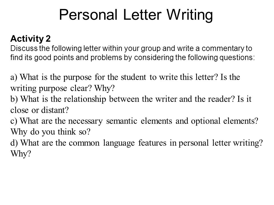 Lecture Two Personal Letter Writing. Course Outline How to Write