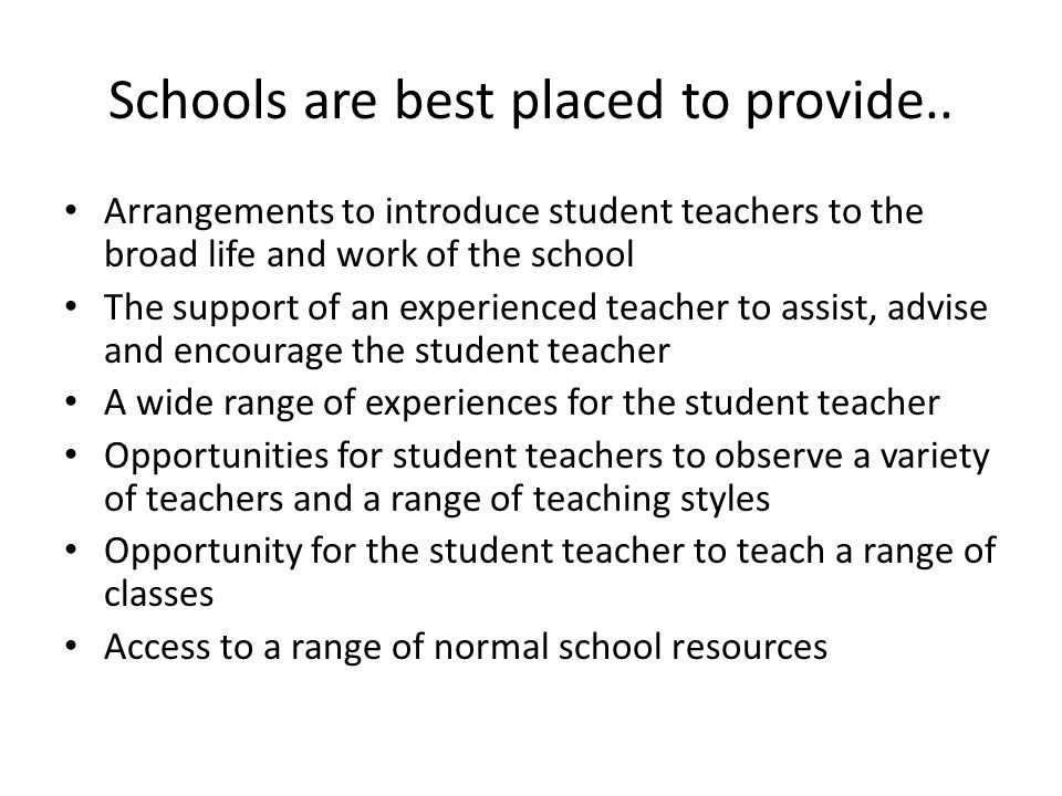 Schools are best placed to provide..