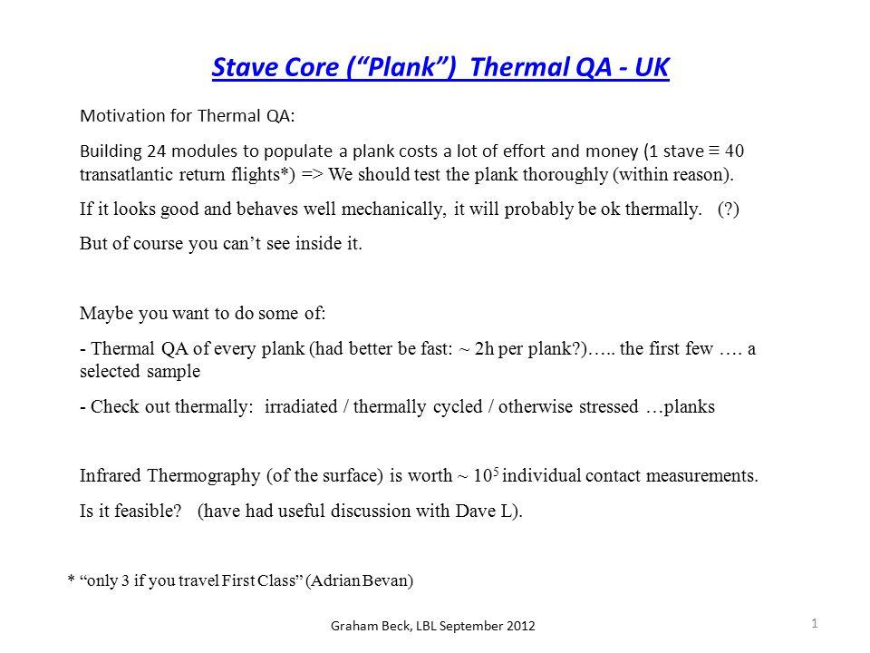 "Graham Beck, LBL September Stave Core (""Plank"") Thermal QA - UK"