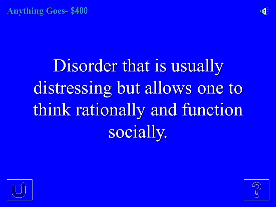 Anything Goes- - $300 American Psychiatric Association's Diagnostic and Statistical Manual of Mental Disorders.