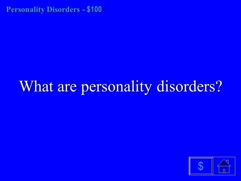 Schizophrenia - $500 What are: Paranoid, disorganized, catatonic, undifferentiated, and residual $