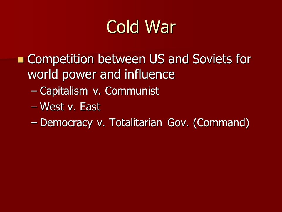 Iron Curtain Created by post-war goals Created by post-war goals 1946 speech by Churchill 1946 speech by Churchill –Start of Cold War –  v=jvax5VUvj WQvideo video