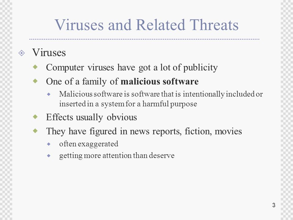 Viruses and Related Threats. 2 Summary  have considered