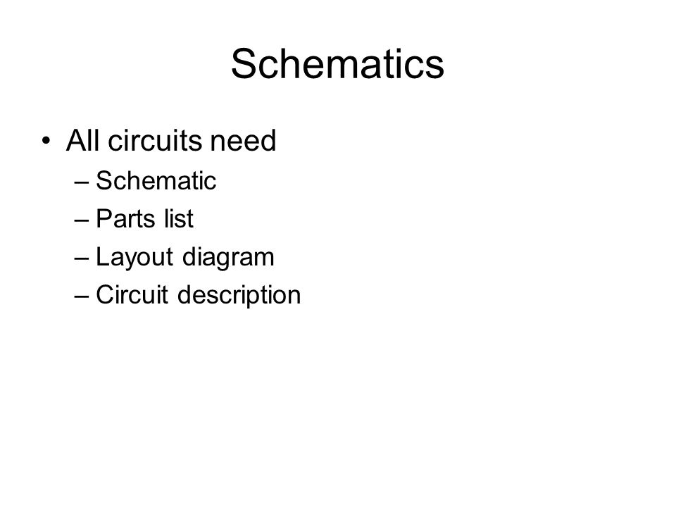 Groovy Schematics All Circuits Need Schematic Parts List Layout Diagram Wiring Cloud Venetbieswglorg