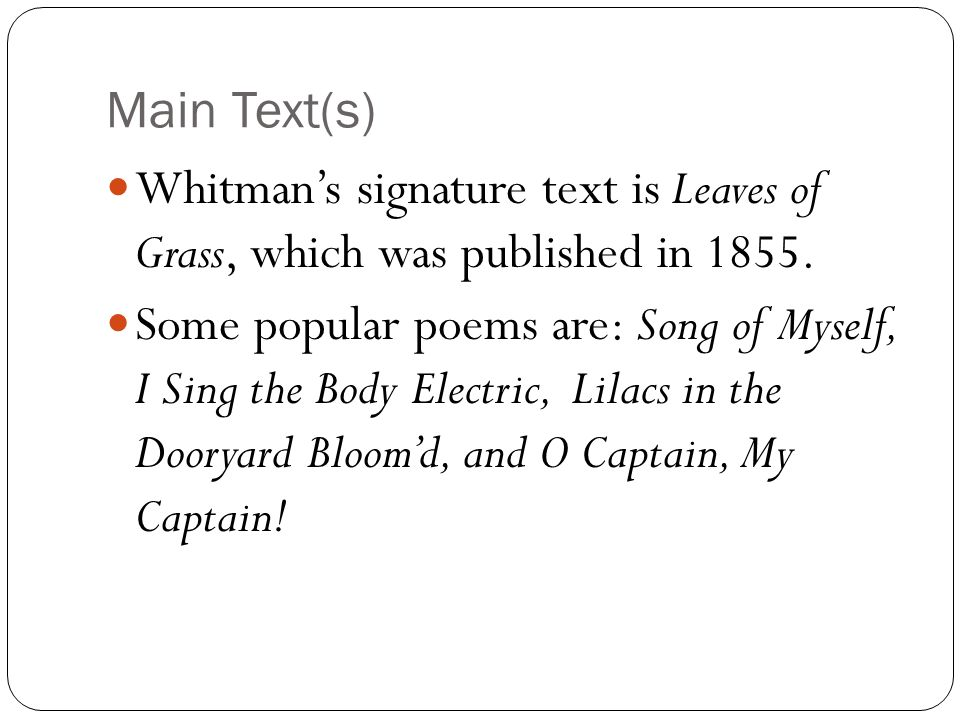 an analysis of the song of myself by whitman Song of myself xlviii - i have said that the soul is not more than the body.