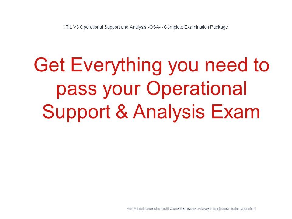 Itil V3 Operational Support And Analysis Osa Complete