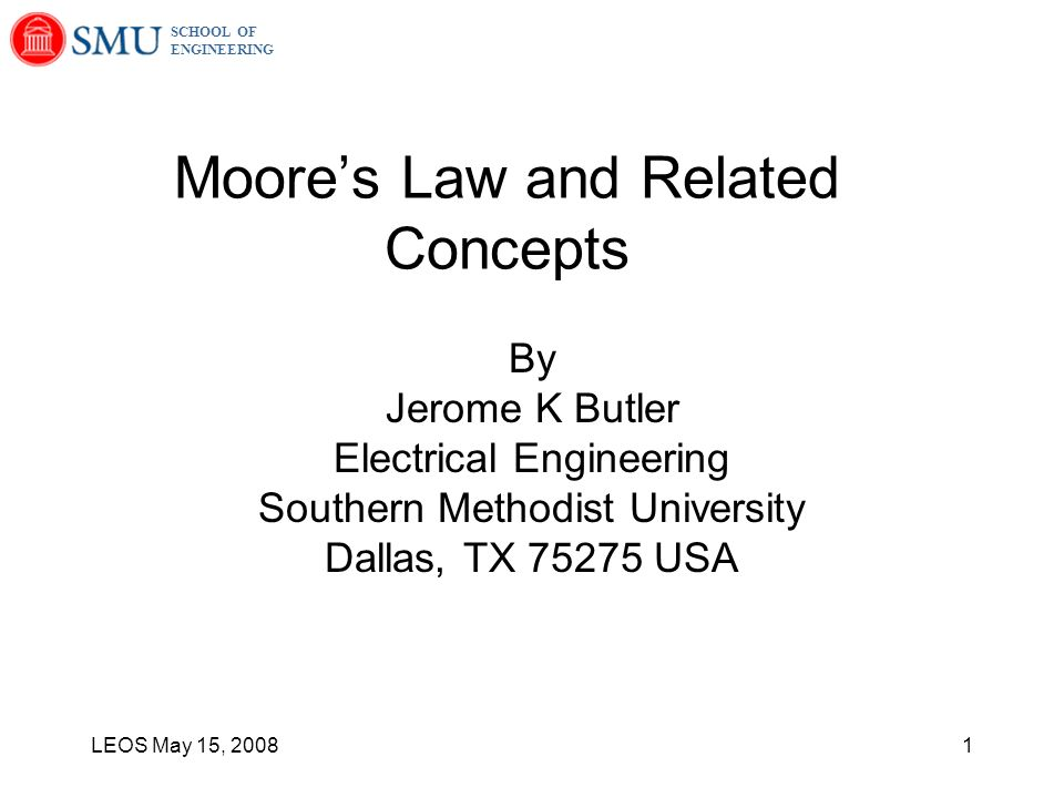 School Of Engineering Leos May 15 Moores Law And Related Concepts
