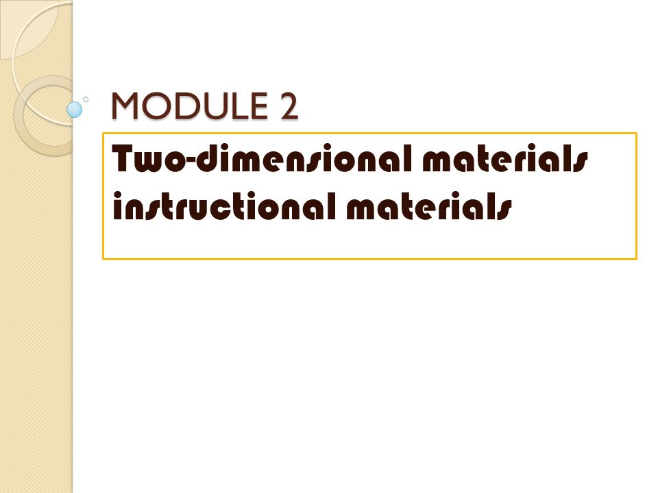 Module 2 Two Dimensional Materials Instructional Materials Ppt