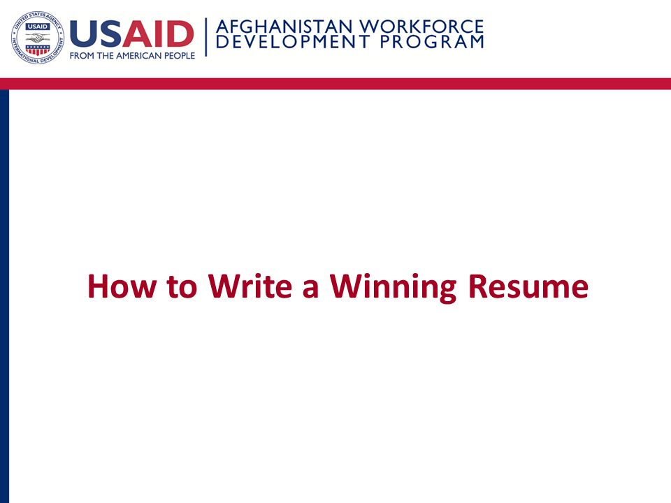 How To Write A Winning Resume In This Session You Will Learn What