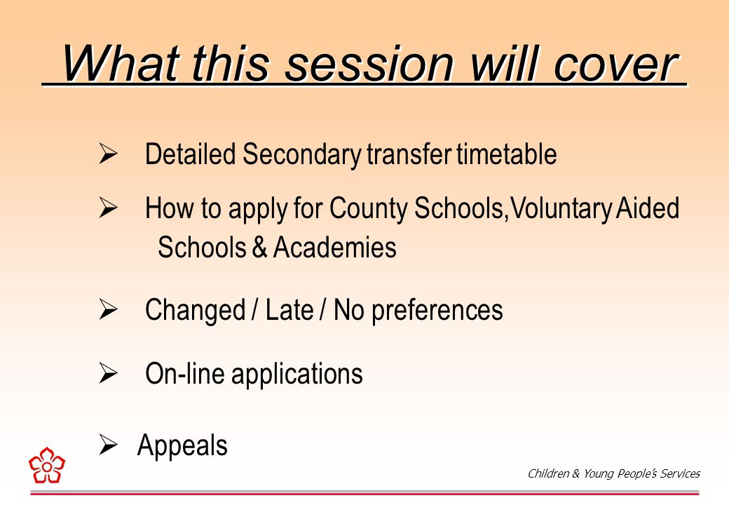Secondary Transfer Process for Autumn 2008 Secondary Transfer Process for Autumn 2008 Children & Young People's Services