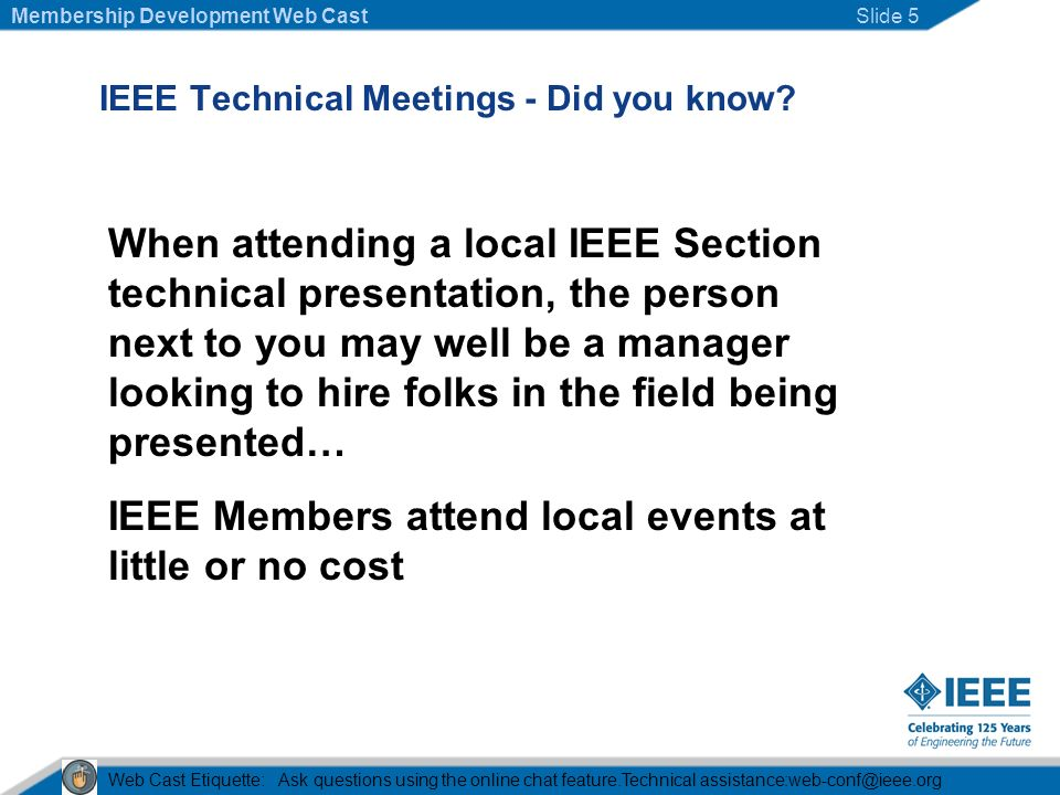 IEEE Technical Meetings - Did you know.