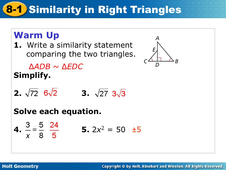 Holt Geometry 8-1 Similarity in Right Triangles Warm Up 1 ...
