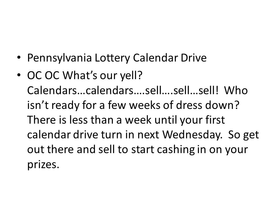 Pennsylvania Lottery Calendar Drive OC OC What's our yell.