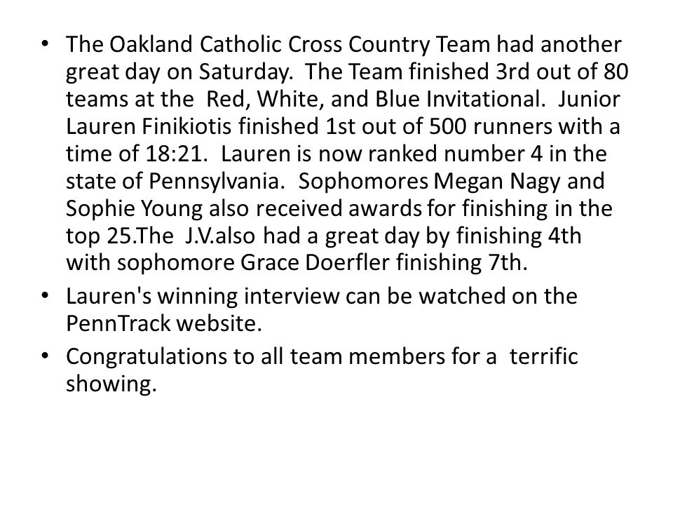 The Oakland Catholic Cross Country Team had another great day on Saturday.