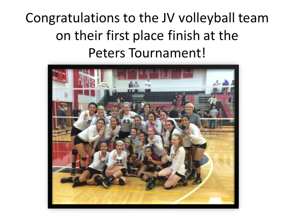 Congratulations to the JV volleyball team on their first place finish at the Peters Tournament!