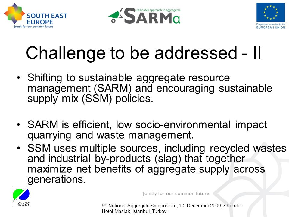 South East Europe Project: Sustainable Aggregate Resource Management