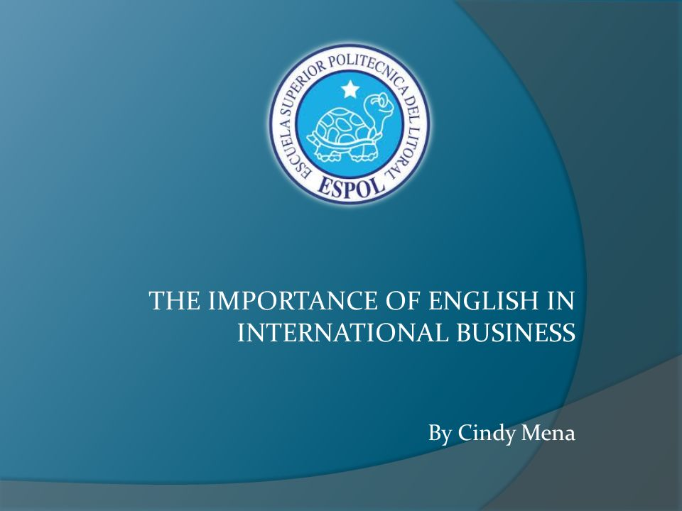 importance of english for business today
