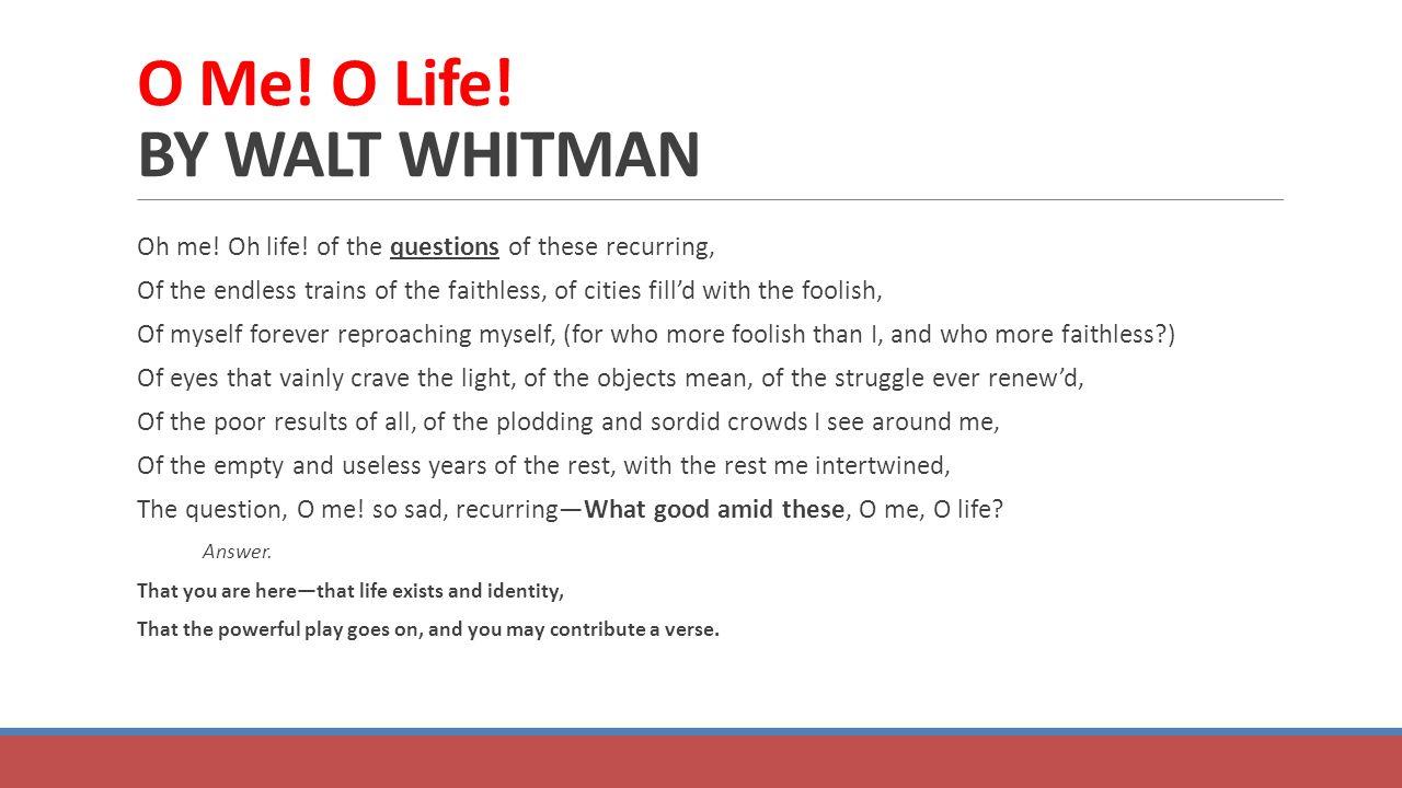 walt whitman oh me oh life