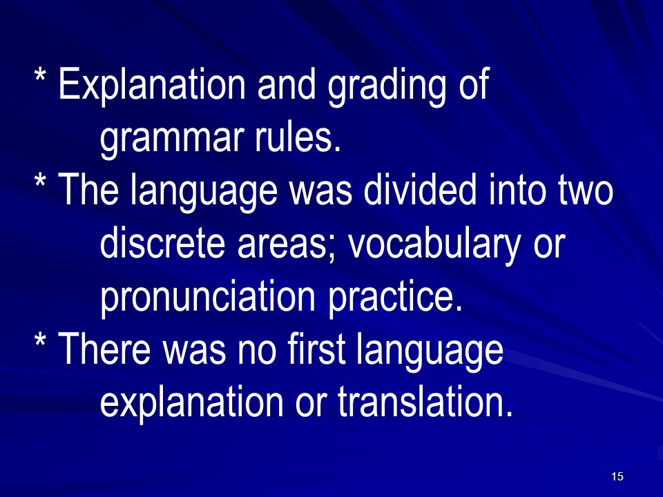 * Explanation and grading of grammar rules.