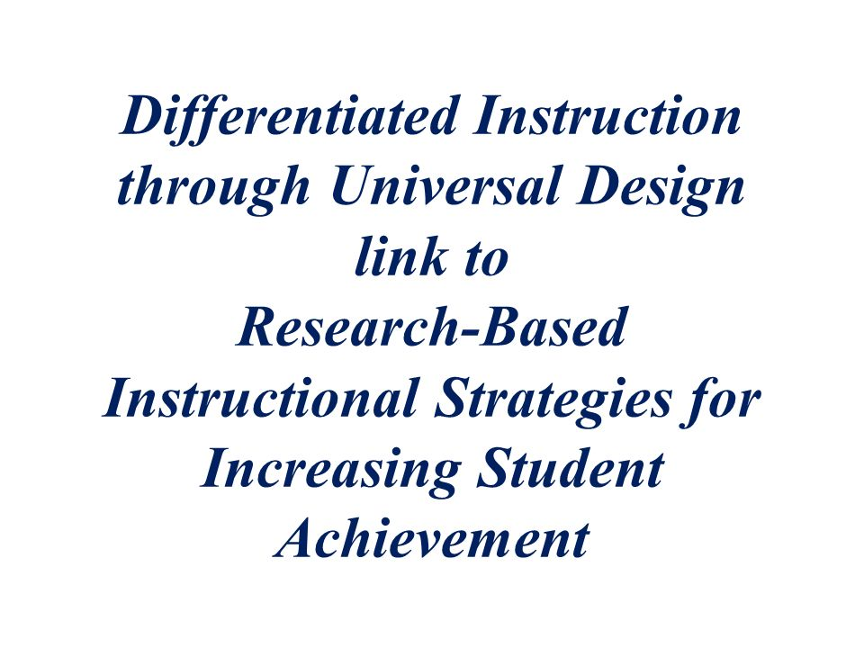 Differentiated Instruction Through Universal Design Link To Research