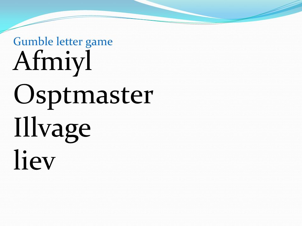 Afmiyl Osptmaster Illvage liev Gumble letter game