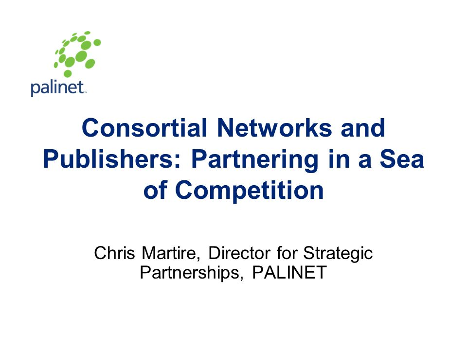 Consortial Networks And Publishers Partnering In A Sea Of