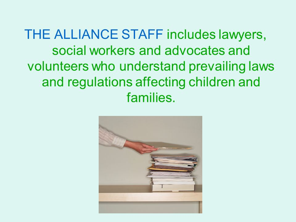 The Alliance For Children's Rights Overview of Services