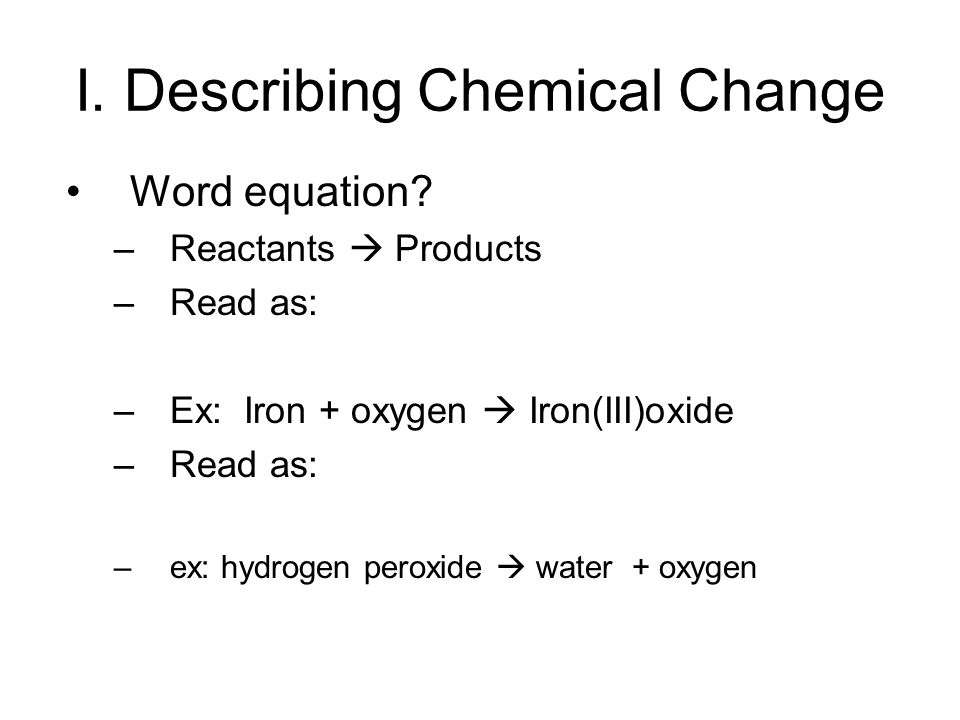 Chap 8 Chemical Equation And Reaction 81 Describing Chemical