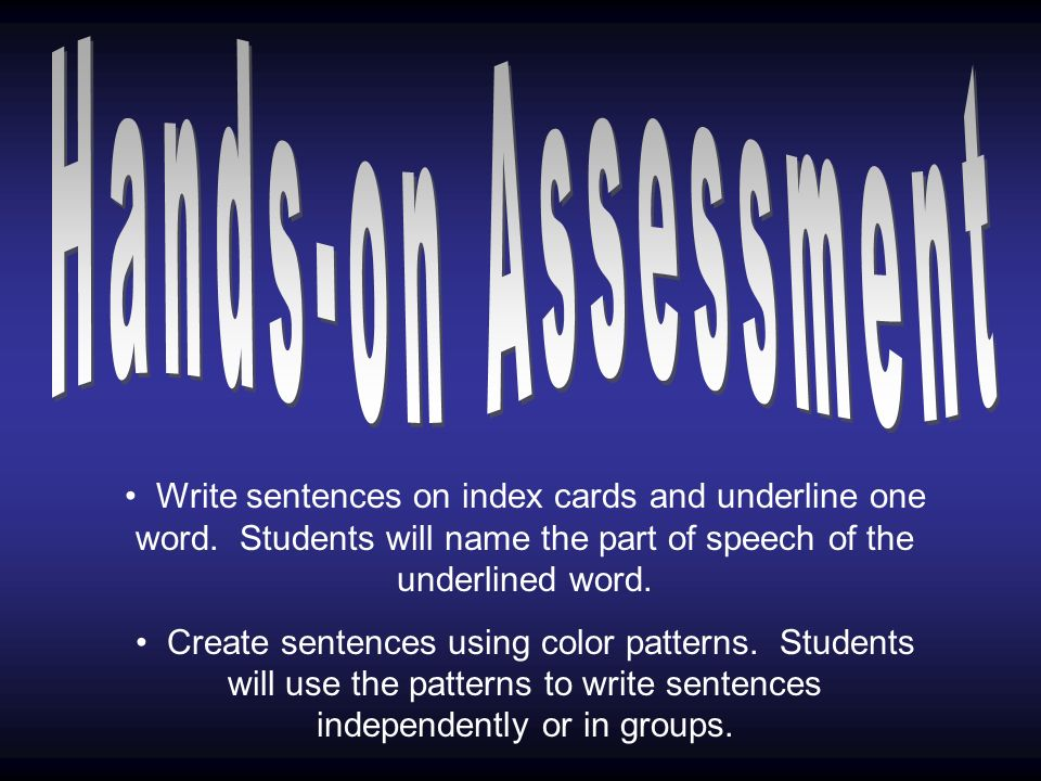 Write sentences on index cards and underline one word.