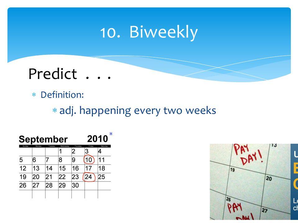 biweekly definition