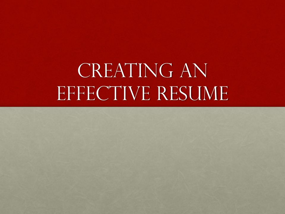 Creating An Effective Resume What Is A Resume One Page Summary Of