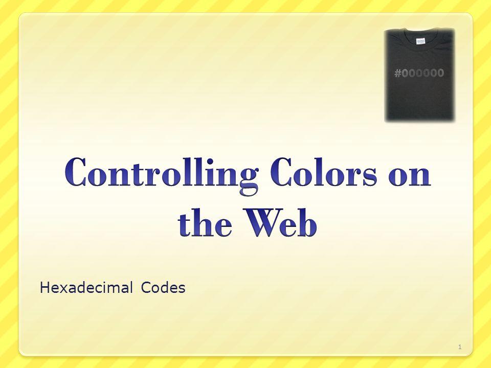 Hexadecimal Codes 1 Rgb Color Wheel 2 Before We Begin Hexadecimal