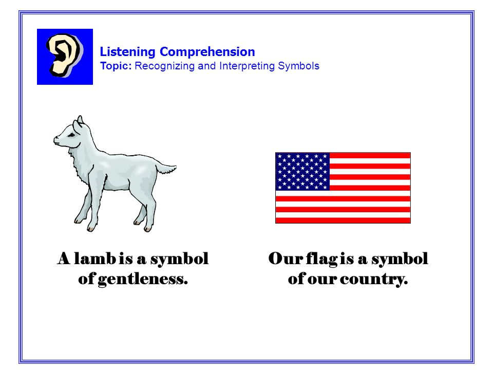 Listening Comprehension Topic Recognizing And Interpreting Symbols