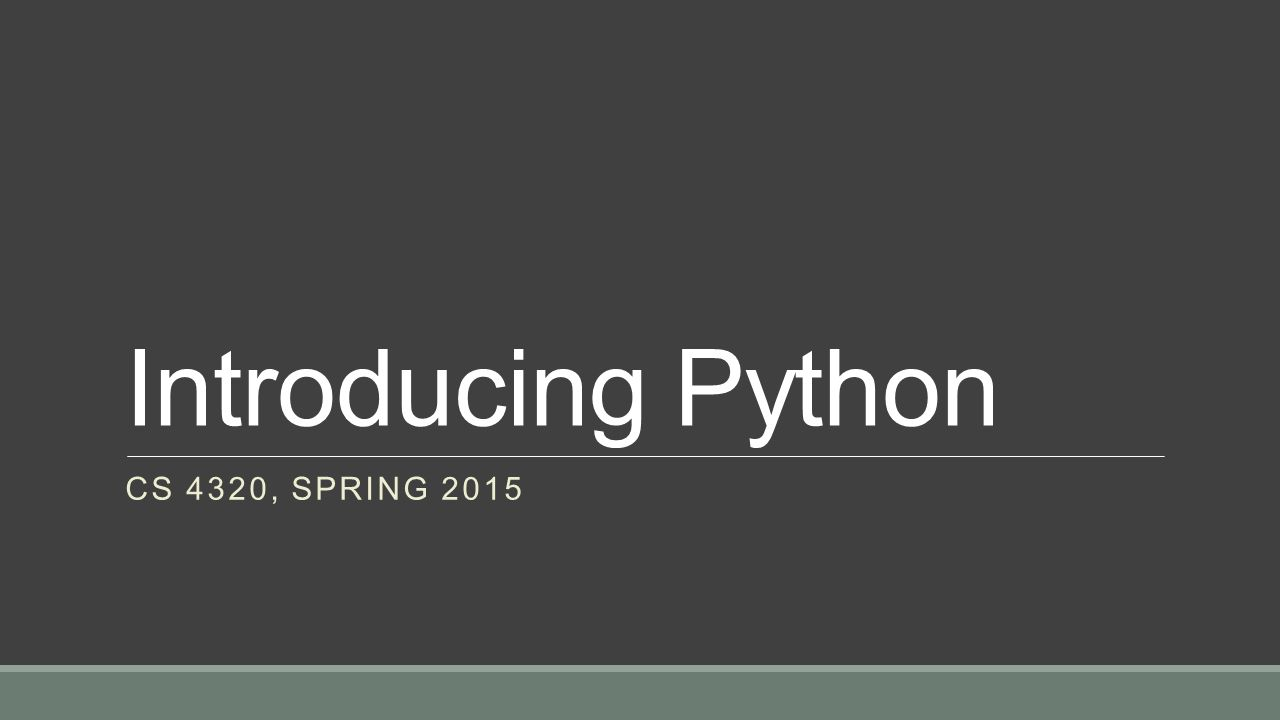 Introducing Python CS 4320, SPRING Format: Field widths and