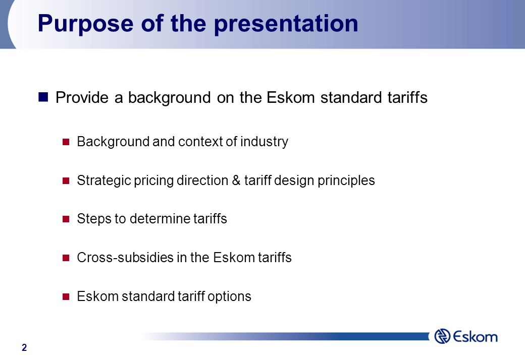 1 Cost of Service A Tariff Overview A presentation by Eskom