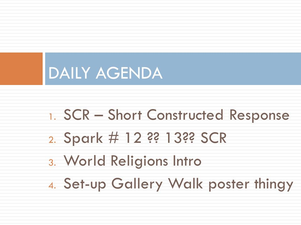 1. SCR – Short Constructed Response 2. Spark # 12 .