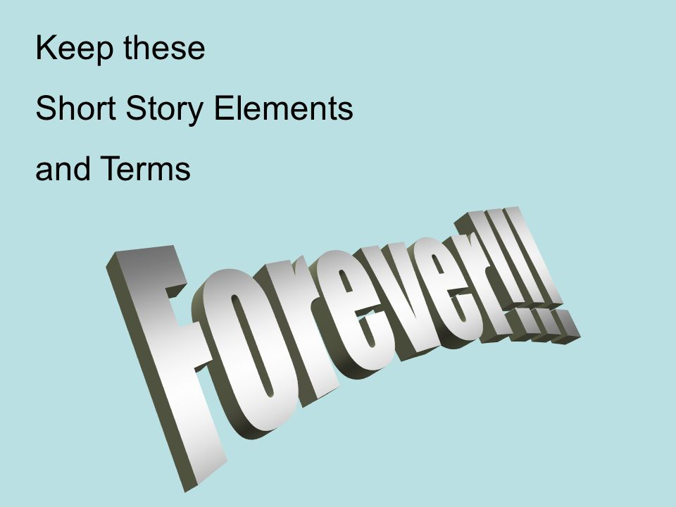 Keep these Short Story Elements and Terms