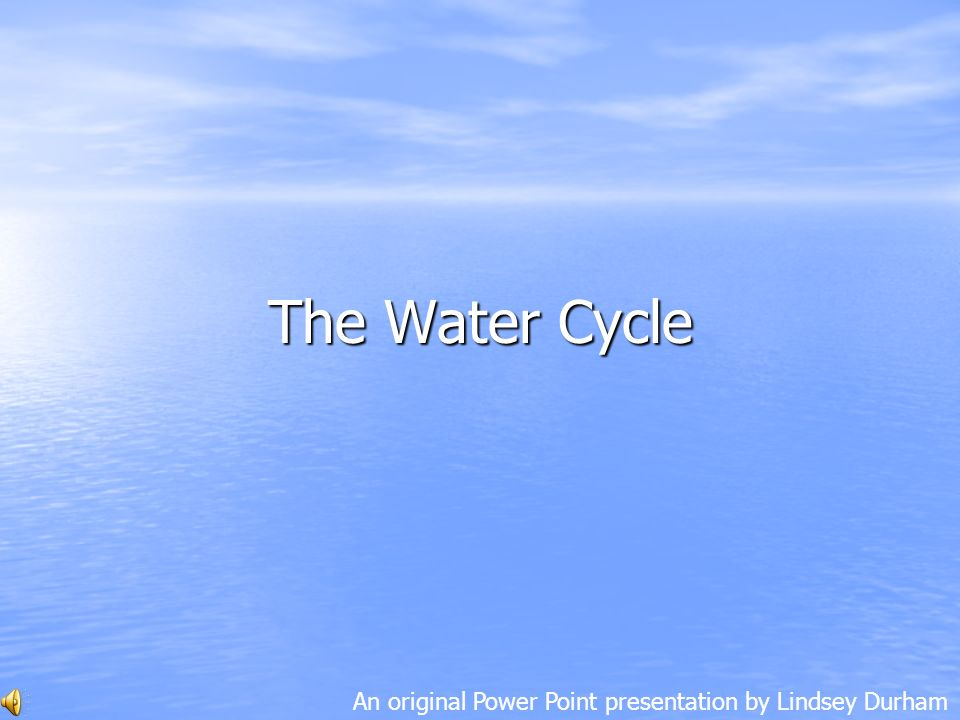 Ppt the water cycle powerpoint presentation id:2343039.