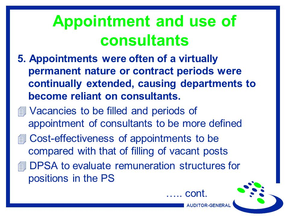 AUDITOR-GENERAL Appointment and use of consultants 5.