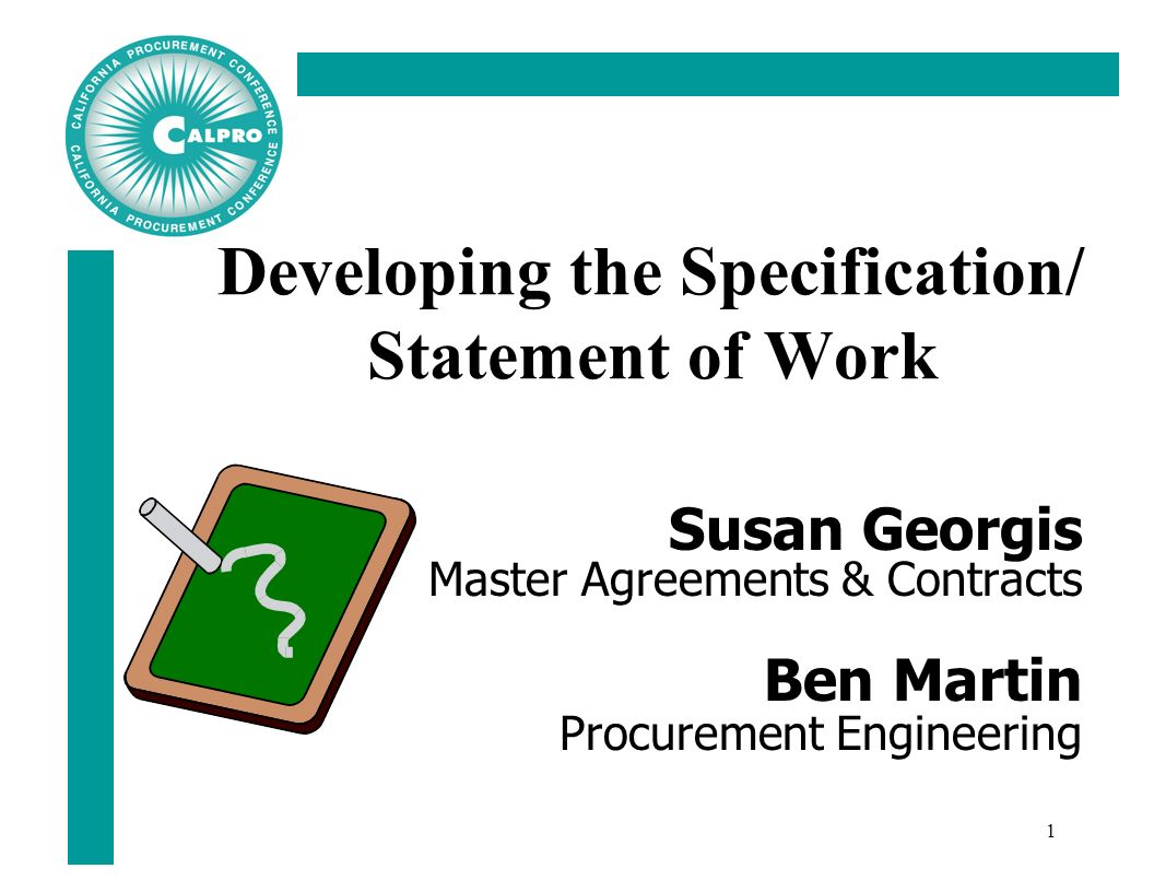 1 1 developing the specification statement of work susan georgis master agreements contracts ben martin procurement engineering