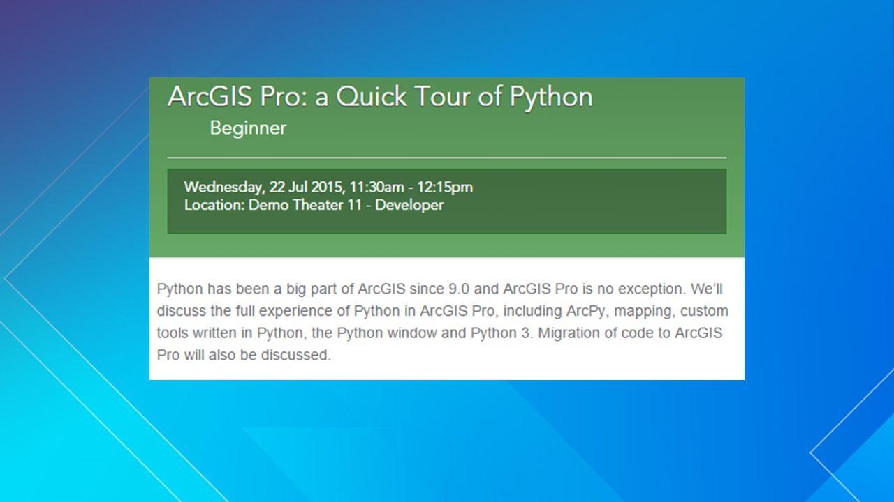 ArcGIS Pro: A Quick Tour of Python David Wynne  - ppt download