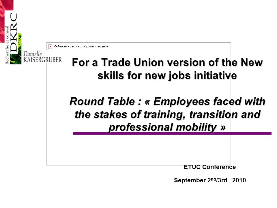 Round Table Jobs.For A Trade Union Version Of The New Skills For New Jobs Initiative